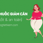 thuoc-giam-can-nao-tot